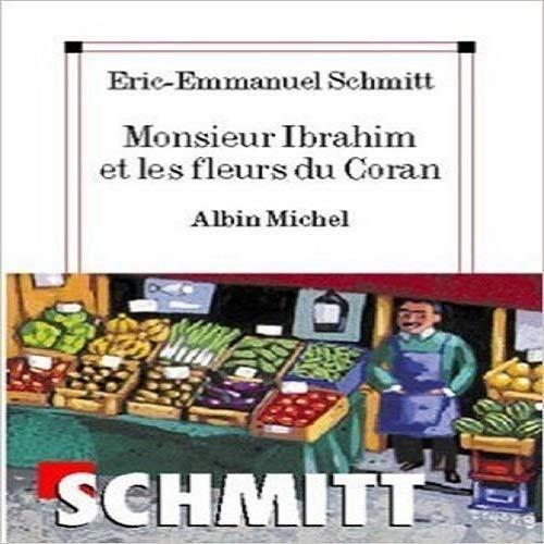 Monsieur Ibrahim et les fleurs du Coran: Oberstufe (Niveau B2+C1)