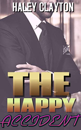 The happy accident: A BWWM BILLIONAIRE MARRIAGE OF CONVENIENCE ROMANCE (EXPENSIVE CHOCOLATE BOOK 5)