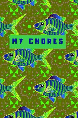 My Chores Notebook For Kids - Motivational Logbook For Children Track Daily Tasks & Homework - Planner For Tracking Weekly Routines: Part 2 Includes Blank Wide Ruled Diary Writing Pages With Sketching & Drawing Section - Gift Log Book For Girls or Boys