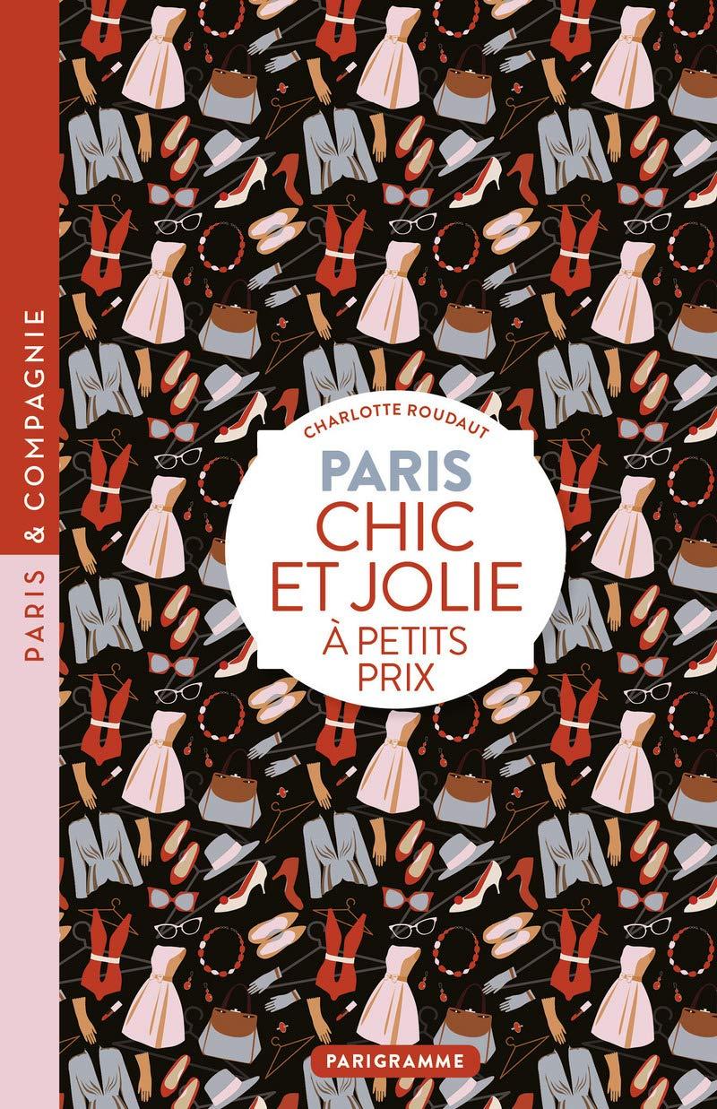 Paris Chic et jolie à petits prix