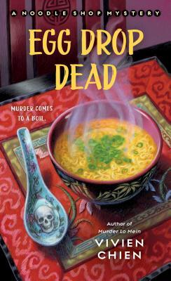 Egg Drop Dead (A Noodle Shop Mystery, #5)