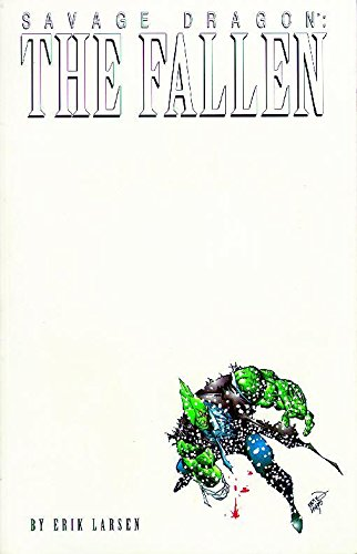 Savage Dragon, Vol. 3: The Fallen