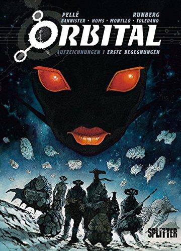 Orbital - Aufzeichnungen 01. Erste Begegnungen