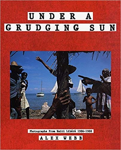 Under a Grudging Sun: Photographs from Haiti Libere, 1986-1988