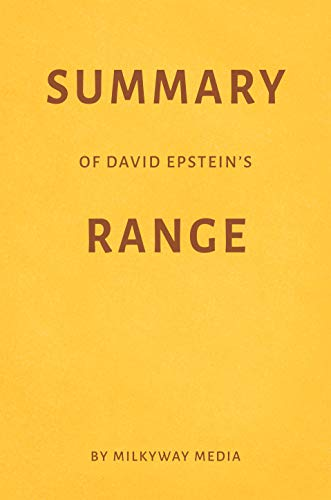 Summary of David Epstein's Range by Milkyway Media