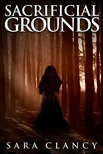 Sacrificial Grounds (The Bell Witch #2)