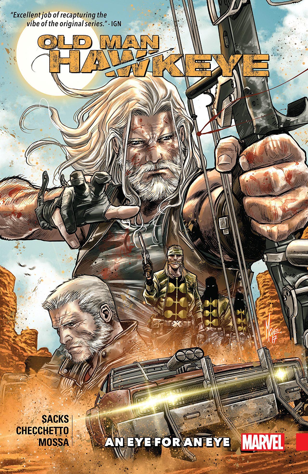 Old Man Hawkeye, Vol. 1: An Eye for an Eye