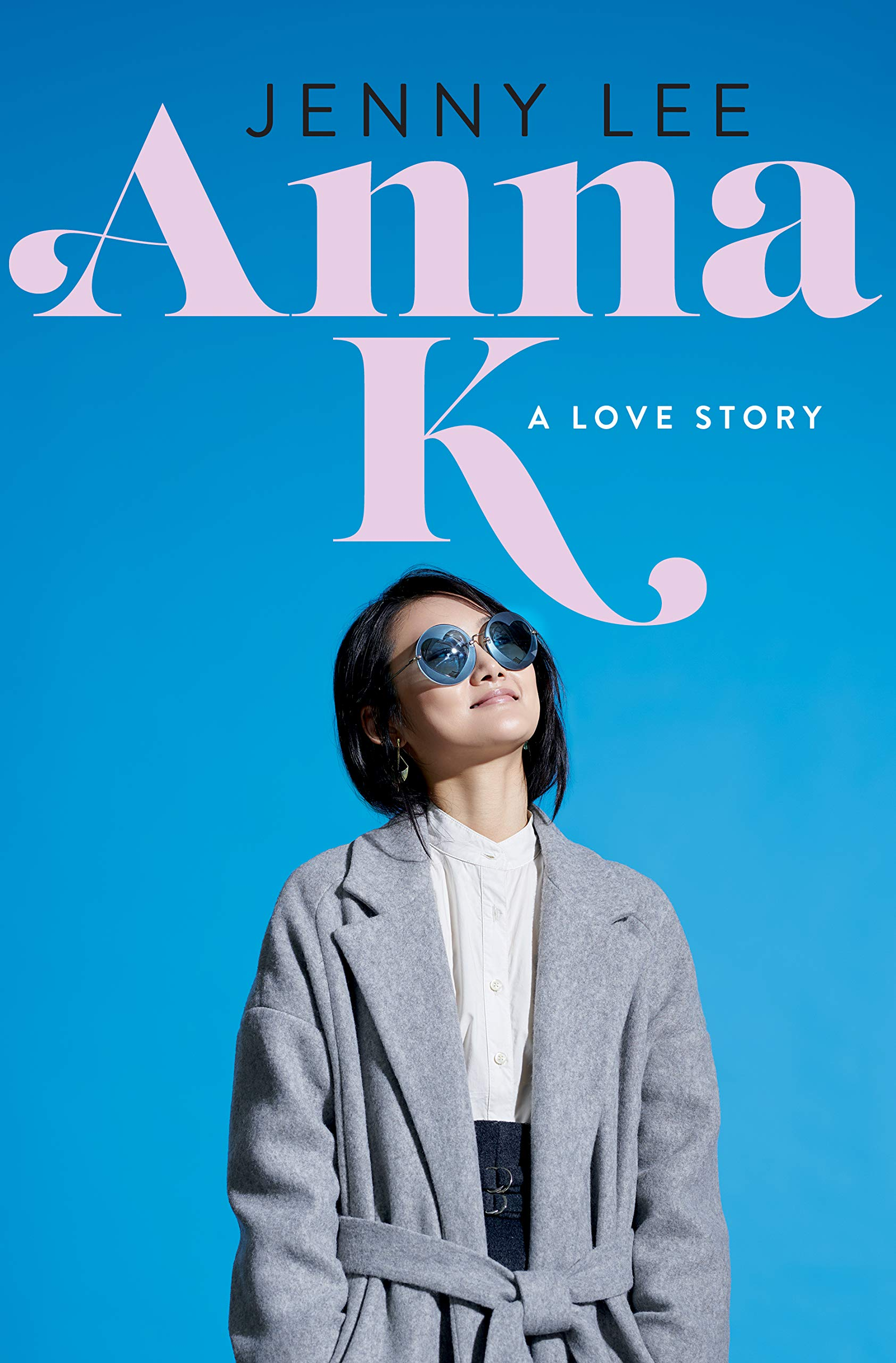 Anna K: A Love Story (Anna K, #1)