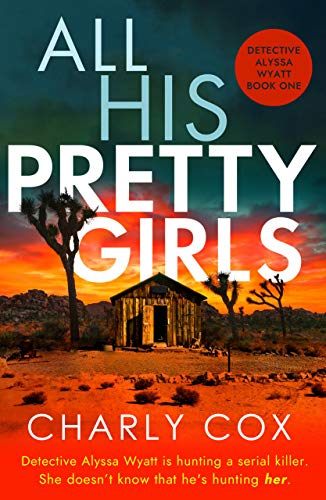 All His Pretty Girls (Detective Alyssa Wyatt, #1)
