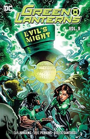 Green Lanterns, Vol. 9: Evil's Might