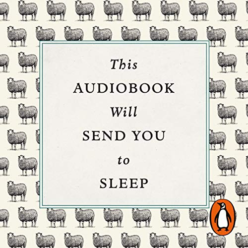 This Audiobook Will Send You To Sleep