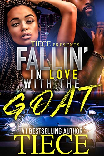 Falling In Love With The Goat: Urban Fiction Love Story