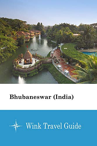 Bhubaneswar (India) - Wink Travel Guide