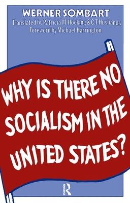 Why Is There No Socialism In The United States?