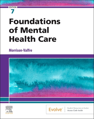 Foundations of Mental Health Care - E-Book