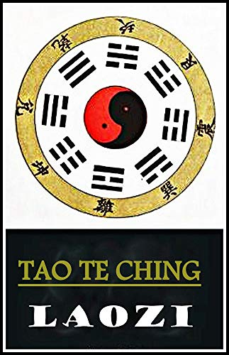 Tao Te Ching: Annotated