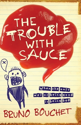 The Trouble with Sauce