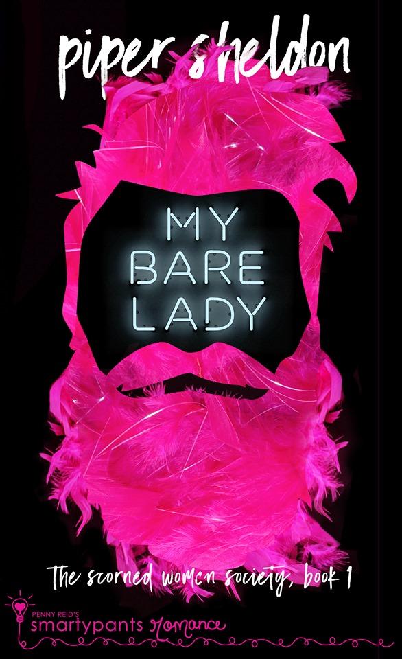 My Bare Lady (Scorned Women's Society, #1)