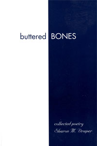 Buttered bones: collected poetry