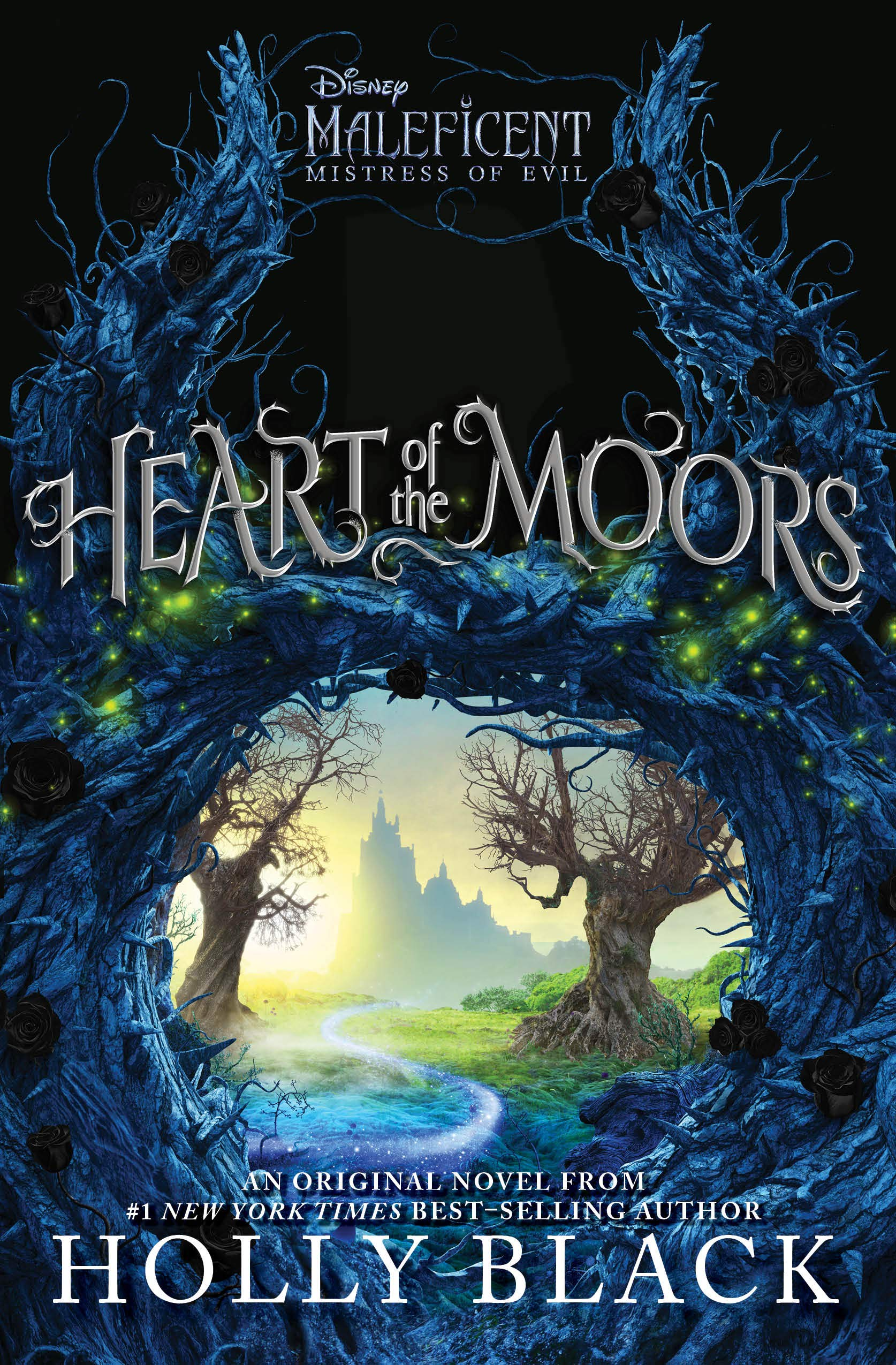 Heart of the Moors: An Original Maleficent: Mistress of Evil Novel