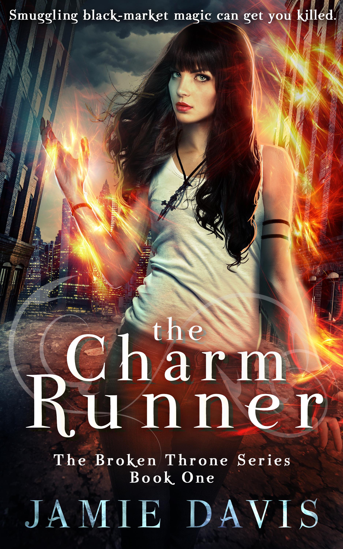 The Charm Runner (Broken Throne #1)