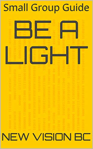 Be a Light: Small Group Guide (Fall Book 2019)