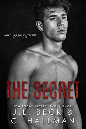 The Secret (North Woods University #3)