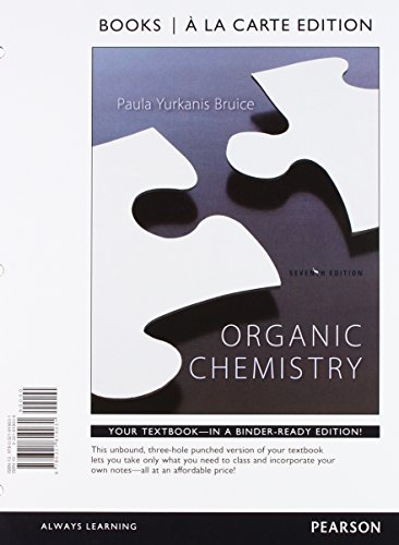 Organic Chemistry, Books a la Carte Edition and Study Guide and Student Solutions Manual for Organic Chemistry, Books a la Carte Edition (7th Edition)