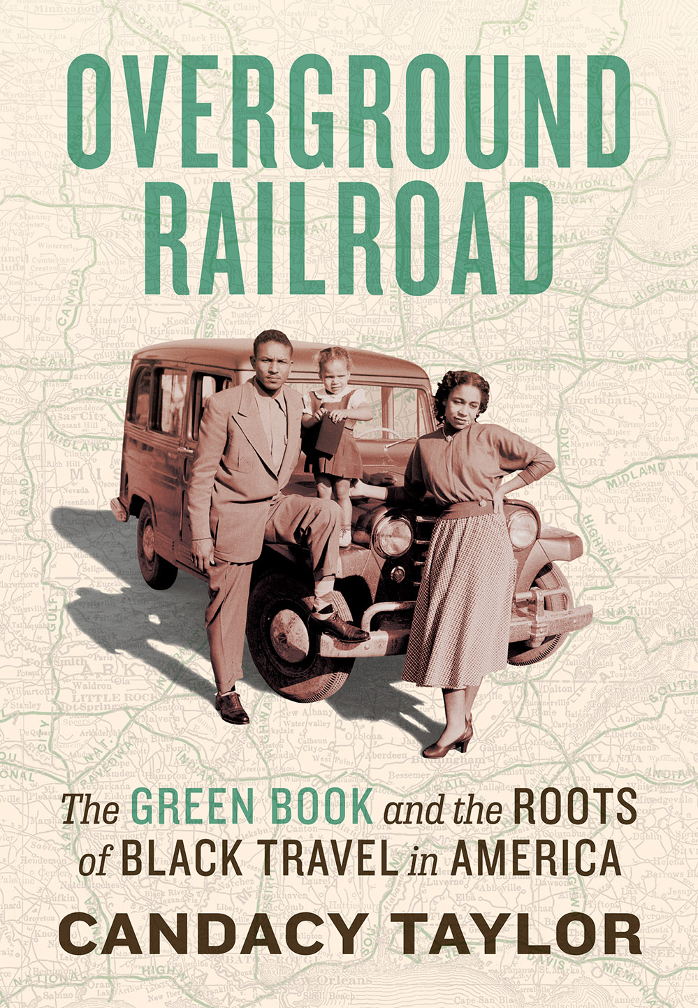 Overground Railroad: The Green Book & Roots of Black Travel in America