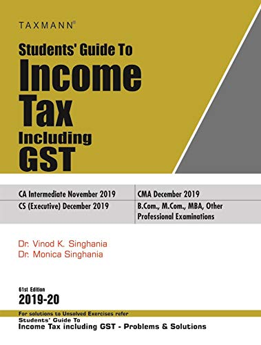 Students' Guide to Income Tax Including GST (61st Edition 2019-20)