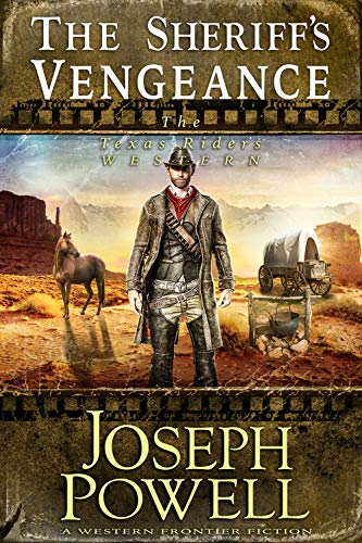 The Sheriff's Vengeance (The Texas Riders Western)