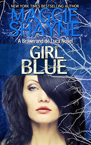 Girl Blue (Brown & de Luca, #5)