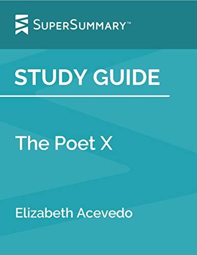 Study Guide: The Poet X by Elizabeth Acevedo