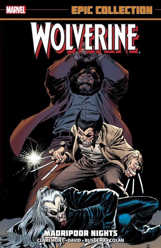 Wolverine Epic Collection Vol. 1: Madripoor Nights