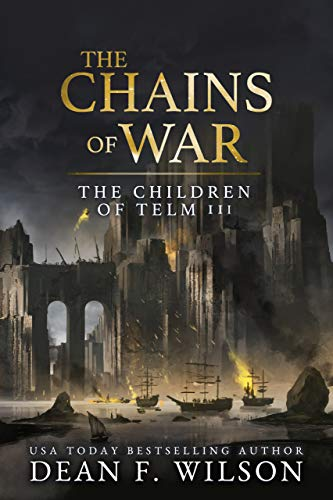The Chains of War (The Children of Telm, #3)