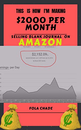 This is How I'm Making $2000 Per Month Selling Blank Journal On Amazon : Low Content Books Publishing