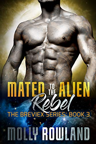 Mated to the Alien Rebel (The Breviex #3)