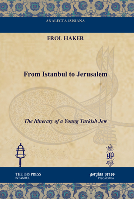 From Istanbul to Jerusalem: The Itinerary of a Young Turkish Jew