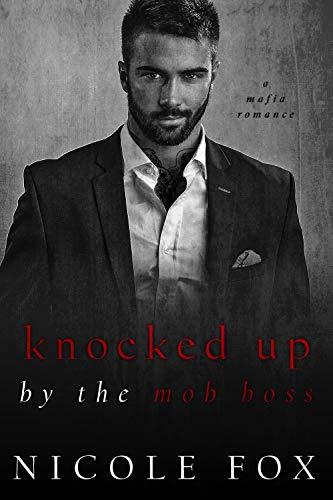 Knocked Up by the Mob Boss (Russian Crime Brotherhood, #4)