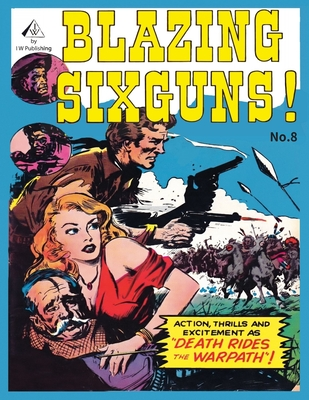 Blazing Sixguns #8