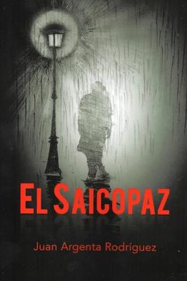 El Saicopaz: El Saicopaz