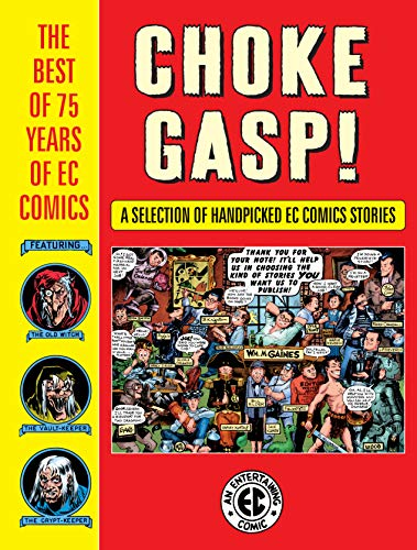 Choke Gasp! The Best of 75 Years of EC Comics Sampler