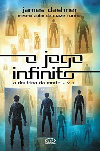 O jogo infinito (A doutrina da morte Livro 1)