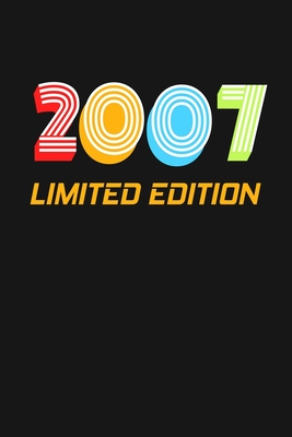 2007 Limited Edition: Happy 12th Birthday 12 Years Old Vintage Gift For Boys & Girls