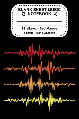 Blank Sheet Music Notebook: Musician Notebook Music Manuscript Music Composition