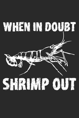 When in Doubt Shrimp out: Jiu Jitsu ruled Notebook 6x9 Inches - 120 lined pages for notes, drawings, formulas - Organizer writing book planner diary