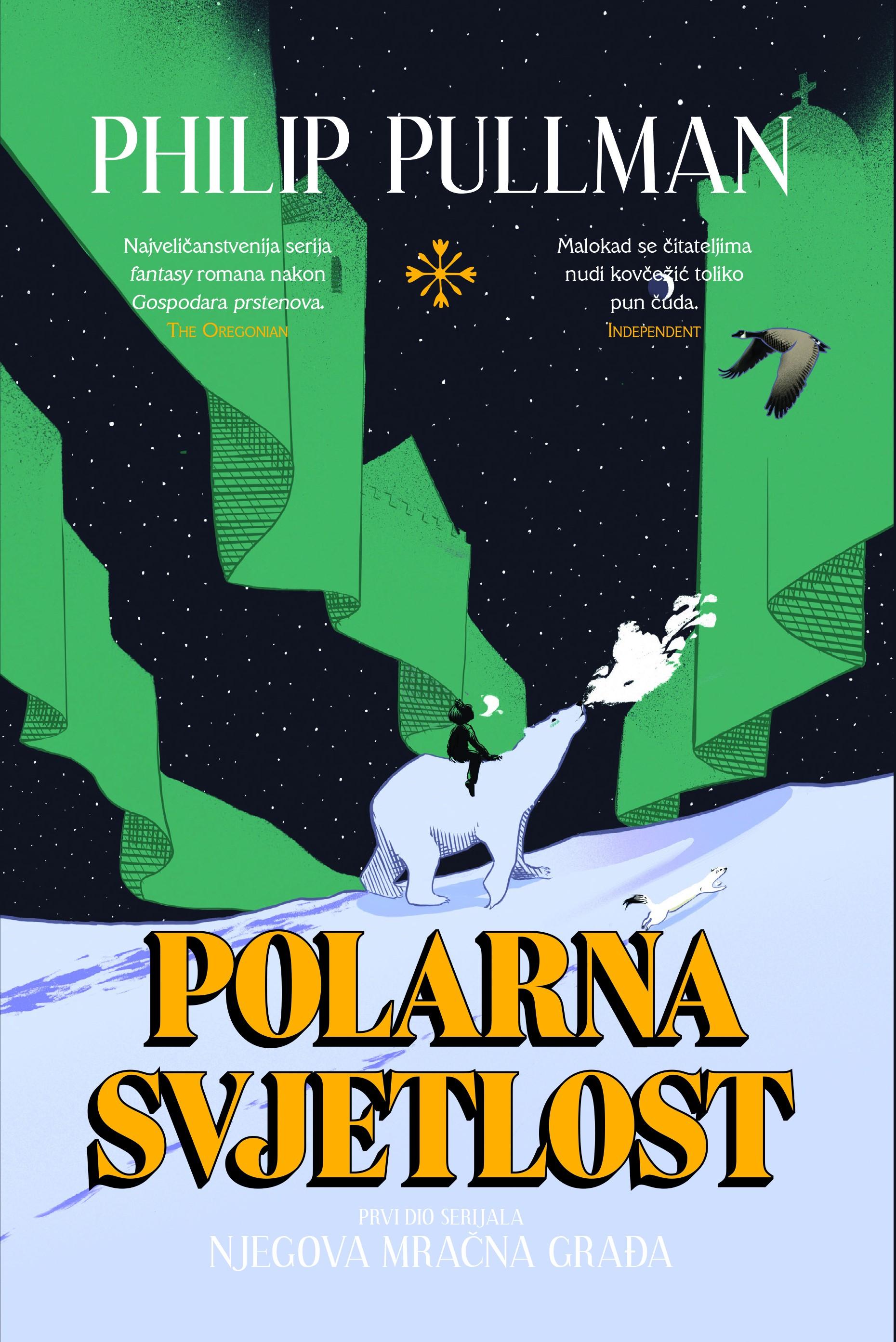 Polarna svjetlost (Njegova mračna građa, #1)