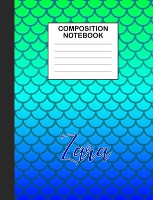 Zara Composition Notebook: Wide Ruled Composition Notebook Mermaid Scale for Girls Teens Journal for School Supplies - 110 pages 7.44x9.349