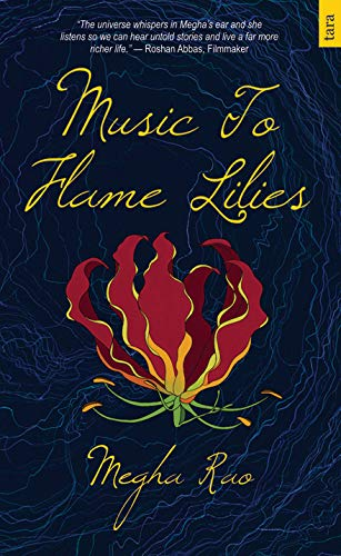 Music To Flame Lilies