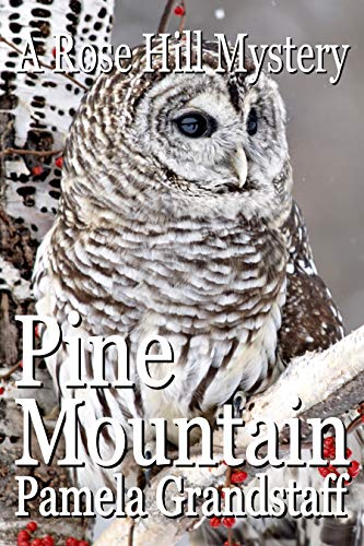 Pine Mountain (Rose Hill Mysteries #12)